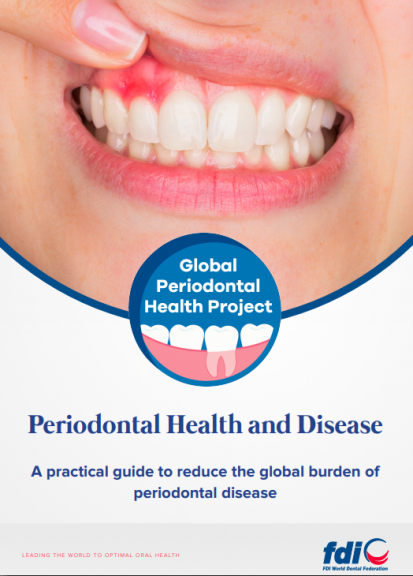 Periodontal health and disease_A practical guide to reduce the global burden of periodontal disease_toolkit