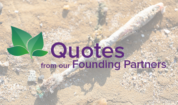 Quotes from our Founding Partners